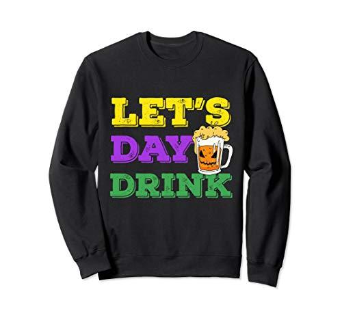 Lassen Sie uns Tag Mardi Gras New Orleans Hurricane trinken Sweatshirt