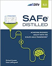 SAFe 5.0 Distilled; Achieving Business Agility with the Scaled Agile Framework