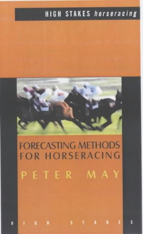 Forecasting Methods for Horseracing