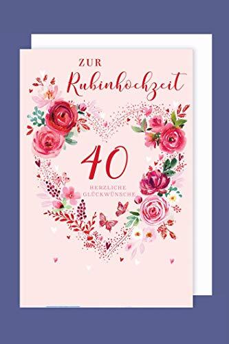 Rubinhochzeit 40 Grußkarte Karte Herz Rosen Foliendruck 16x11cm