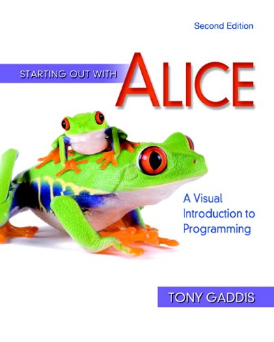 Starting Out With Alice: A Visual Introduction to...