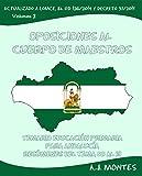 Oposiciones al Cuerpo de Maestros - Temario Educación Primaria Andalucía Volumen 2: Volumen 2: Resúmenes del Tema 08 al 13