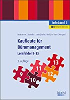 Kaufleute fuer Bueromanagement - Infoband 3: Lernfelder 9-13