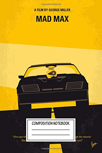 Composition Notebook: 80s No051 My Mad Max 1 Minimal Movie A Vengeful Aust Minimal Movie Poster Wide Ruled Note Book, Diary, Planner, Journal for Writing