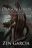 Dragon Lords: Antediluvian Kings