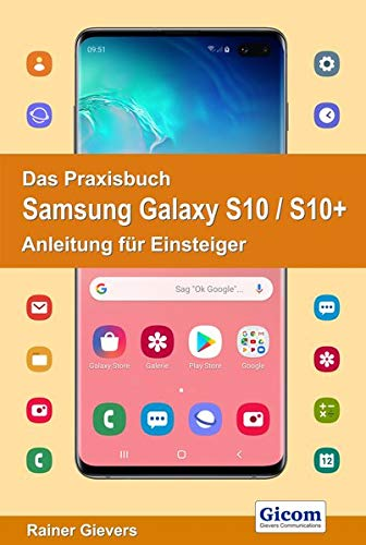 Das Praxisbuch Samsung Galaxy S10 / S10+ - Anleitung für Einsteiger