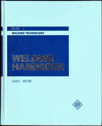 Welding Technology (Pt. 1) (Welding Handbook)