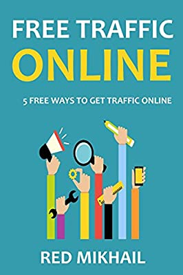 Free Traffic Online: 5 Free Ways to Get Traffic to your Blog
