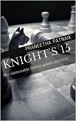 Knight's 15: My memorable fifteen games in USA! (English Edition)