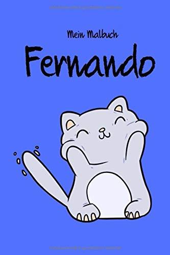 Mein Malbuch - Fernando: Individuelles Malbuch   Katze   drollig   Geschenk   Geschenkidee   Kritzelstadium   A5   weiße Seiten   Name   Blau