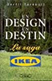 Un design, un destin - La saga Ikéa