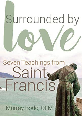 Surrounded by Love Seven Teachings from St Francis product image