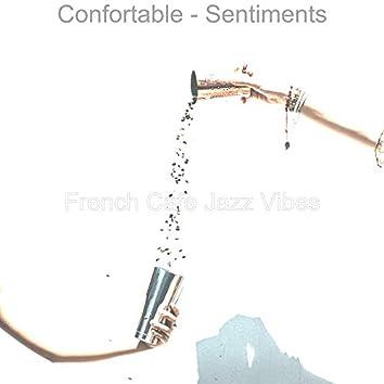 Confortable - Sentiments
