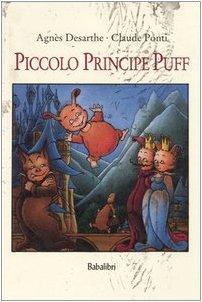 Piccolo principe Puff. Ediz. illustrata