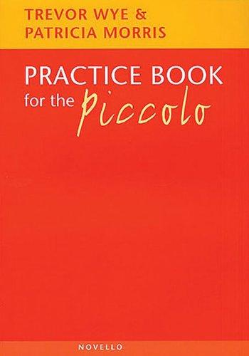 Practice Book for the Piccolo: Noten, Lehrmaterial für Piccolo-Flöte