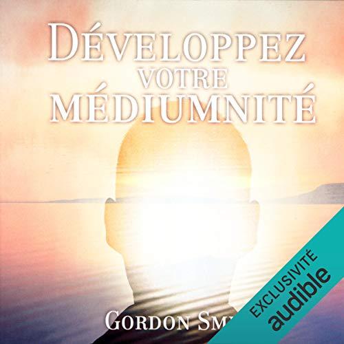Page de couverture de Développez votre médiumnité
