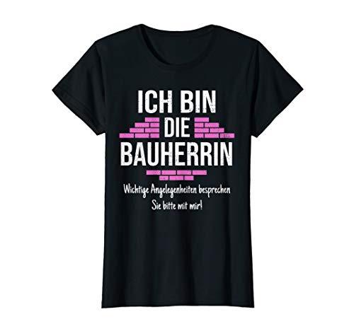Damen Bauherrin Geschenk Outfit I Lustiges Baustellen Bauherrin T-Shirt