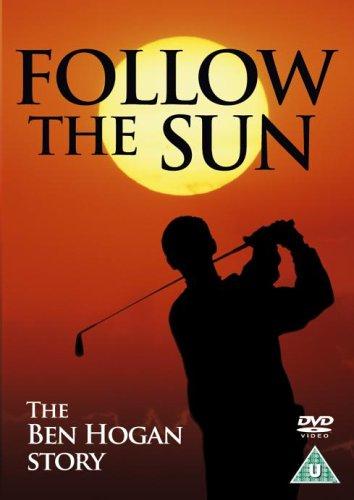 Ben Hogan - Follow The Sun [DVD]