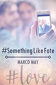 #SomethingLikeFate by [Marco May]