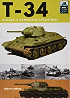 T-34: Russia's Armoured Spearhead (Tank Craft)