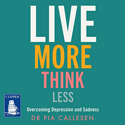 Live More Think Less cover art