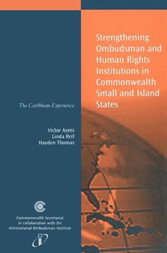 Strengthening Ombudsman and Human Rights Institutions in Commonwealth Small and Island States: The Caribbean Experience