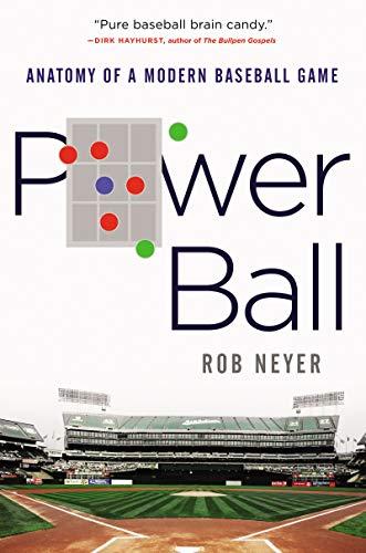 Image of Power Ball: Anatomy of a Modern Baseball Game