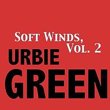 Soft Winds, Vol. 2