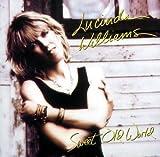 Sweet Old World von Lucinda Williams