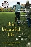 This Beautiful Life, Helen Schulman