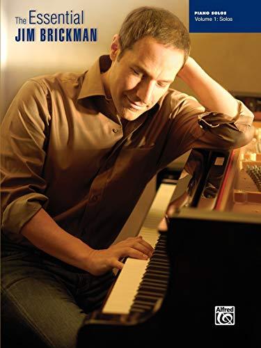 The Essential Jim Brickman, Vol 1: Piano Solos