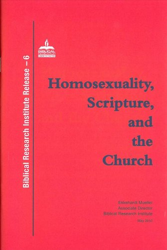 Homosexuality, Scripture, and the Church