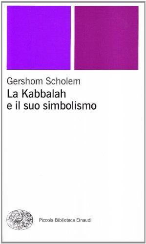 La kabbalah e il suo simbolismo