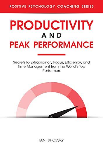 Productivity And Peak Performance by Ian Tuhovsky ebook deal