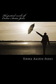 The poetical works of Emma-Austin-Jones