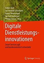 Digitale Dienstleistungsinnovationen: Smart Services agil und kundenorientiert entwickeln