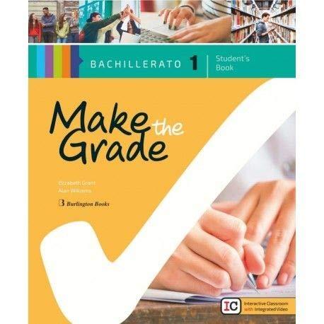 Make the grade 1º bachillerato student book