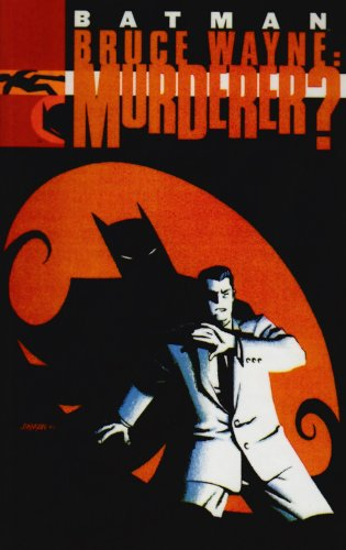 Bruce Wayne : Murderer?