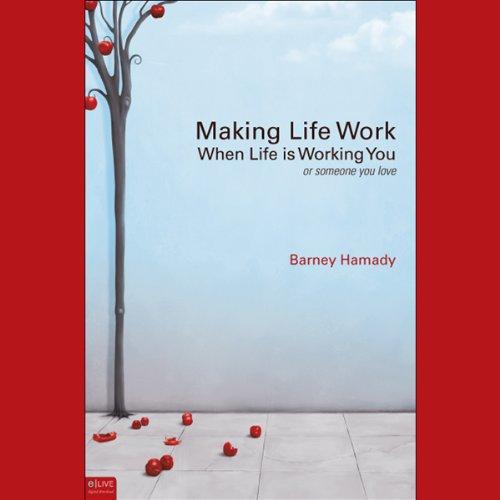 Making Life Work  Audiolibri