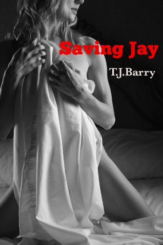 Book: Saving Jay - Prequel (Siren Series) by Tom Barry
