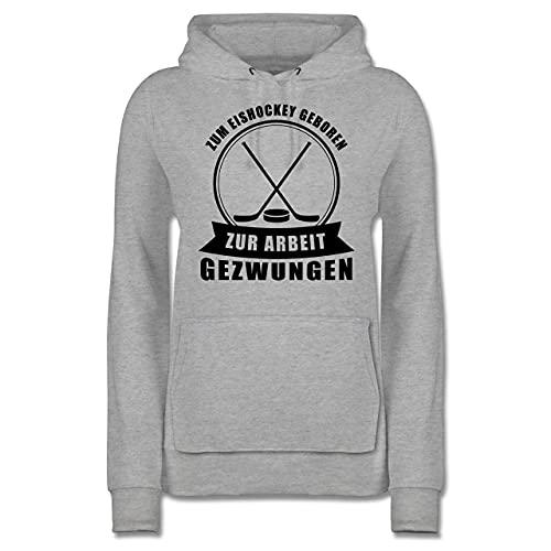 Eishockey - Zum Eishockey geboren - Zur Arbeit gezwungen - schwarz - M - Grau meliert - Beruf/Arbeit - JH001F - Damen Hoodie und Kapuzenpullover für Frauen