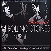 Classical Rolling Stones by Chamber Academy Ensemble