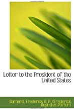 Letter to the President of the United States
