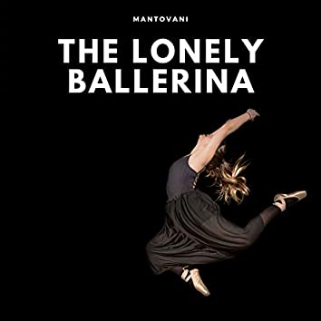 The Lonely Ballerina