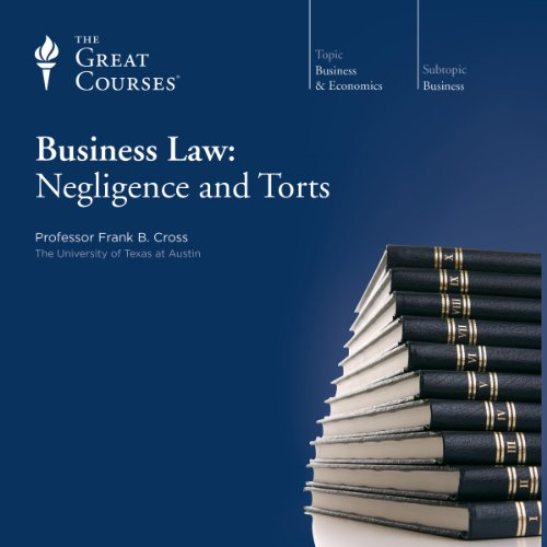 Couverture de Business Law: Negligence and Torts
