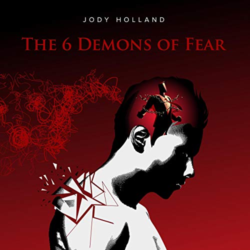 6 Demons of Fear Audiobook By Jody Holland cover art