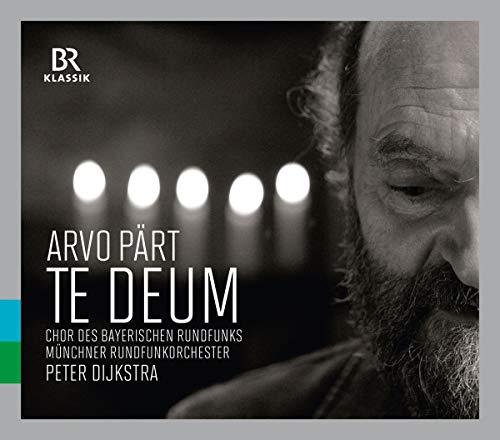 Pärt: Te Deum und Berliner Messe