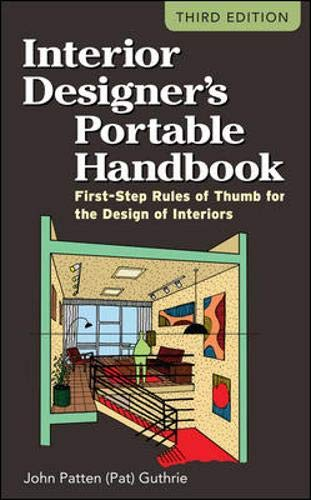 Download Interior Designer's Portable Handbook: First-Step Rules of Thumb for the Design of Interiors (McGraw-Hill Portable Handbook) 0071782060