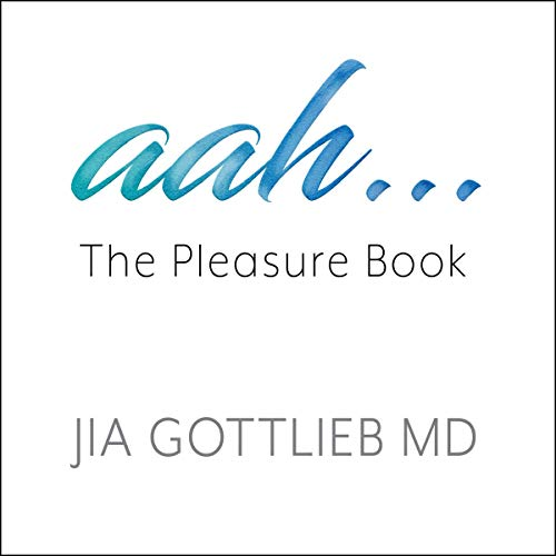 aah... Audiobook By Jia Gottlieb MD cover art