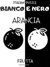 Bianco e Nero: Frutta - Libro per la Stimolazione Visiva dei Neonati - Libro per Neonati - Regalo per Neonati (Italian Edition)